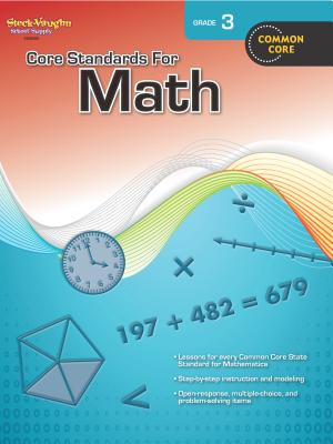 Core Standards for Math Grade 3 By Steck-Vaughn (COR)